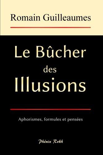 Le Bûcher des Illusions: Nouvelle édition