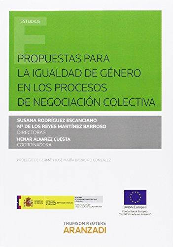 Propuestas para la igualdad de género en los procesos de negociación colectiva (Monografía) por Aa.Vv.