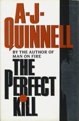 Portada del libro The Perfect Kill by A. J. Quinnell (1992-06-05)