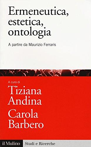 Ermeneutica, estetica, ontologia. A partire da Maurizio Ferraris