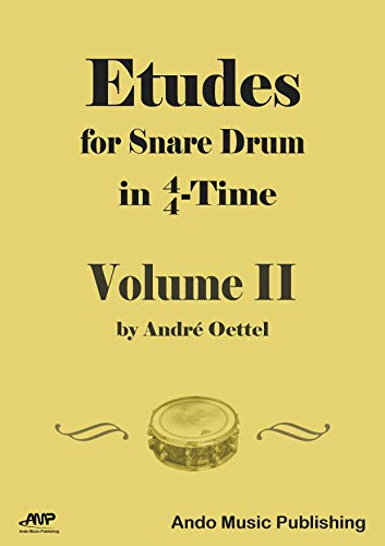 Etudes for snare Drum in 4/4-Time - Volume 2 (English Edition)