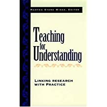 [(Teaching for Understanding: Linking Research with Practice)] [Author: Martha Stone Wiske] published on (October, 1997)