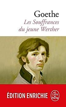 Les Souffrances du jeune Werther (Classiques t. 9640) par [Goethe, Johann Wolfgang]