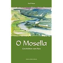O Mosella: Geschichten vom Fluss