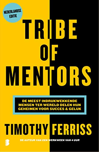 Tribe of mentors (Dutch Edition)