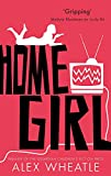Home Girl: or The Miseducation of Naomi Brisset (Crongton, Band 4)