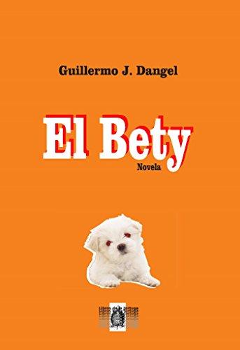 El Bety por Guillermo Dangel