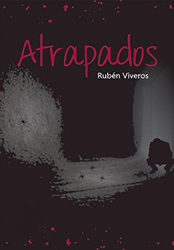 Atrapados por Rubén Viveros