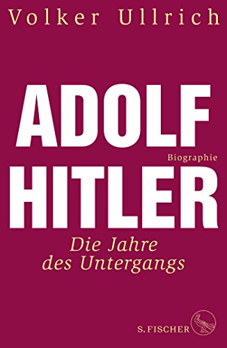 hre des Untergangs 1939-1945 Biographie (Adolf Hitler. Biographie) ()