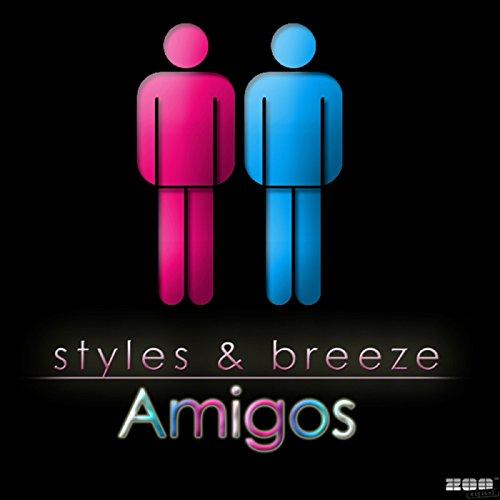 Styles & Breeze - Amigos