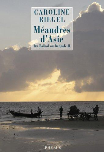 Mandres d'Asie: Du Bakal au Bengale tome 2