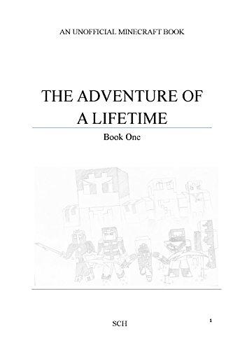 The Adventure Of A Lifetime - Book One (An Unofficial Minecraft Book) (The Adventure Of A Lifetime (An Unofficial Minecraft Series)) (English Edition) por SCH