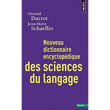 Nouveau dictionnaire encyclopédique des sciences du langage