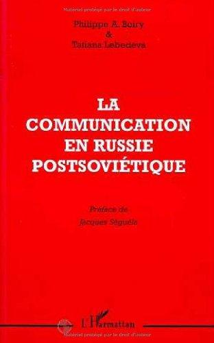 La communication en Russie post-soviétique par Boiry