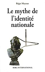 Le mythe de l'identité nationale