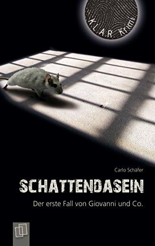 Image of Schattendasein: Der erste Fall von Giovanni und Co. (K.L.A.R.-Krimi) (German Edition)