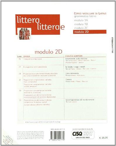 Littera, litterae. Lingua, lessico, civiltà, scrittori. Modulo C-D. Per i Licei e gli Ist. Magistrali: 2