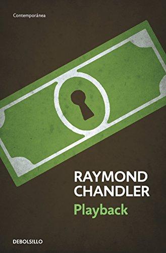 Playback (Philip Marlowe 7) eBook: Chandler, Raymond: Amazon.es ...