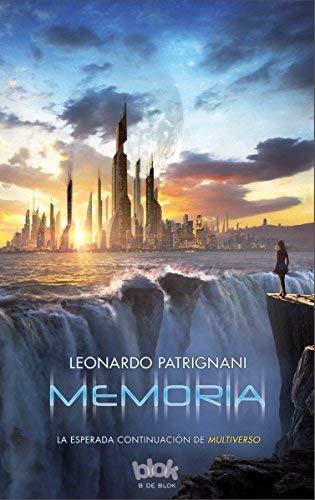 Memoria. Multiverso II NB SIN LIMITES Leonardo Patrignani