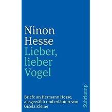 »Lieber, lieber Vogel«: Briefe an Hermann Hesse (suhrkamp taschenbuch)