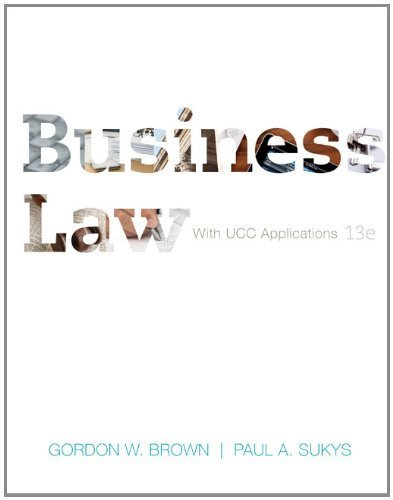 Business Law with UCC Applications Student Edition by Brown, Gordon, Sukys, Paul (2012) Hardcover