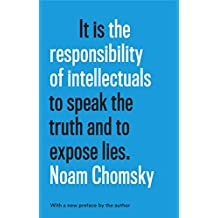 The Responsibility of Intellectuals