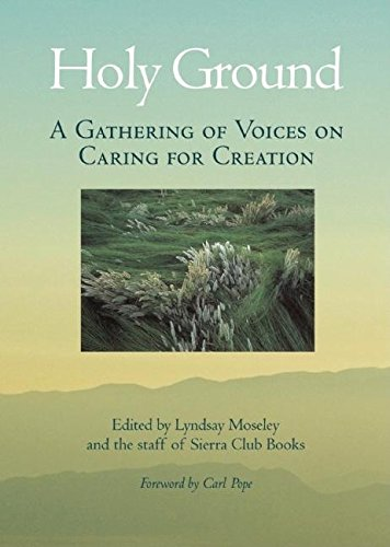 Holy Ground: A Gathering of Voices on Caring for Creation - Creation Science Club