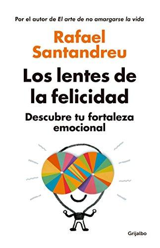 Los Lentes de la Felicidad / The Lenses of Happinessillustrates por Rafael Santandreu