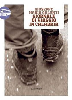 Giornale di viaggio in Calabria de [Galanti, Giuseppe Maria]