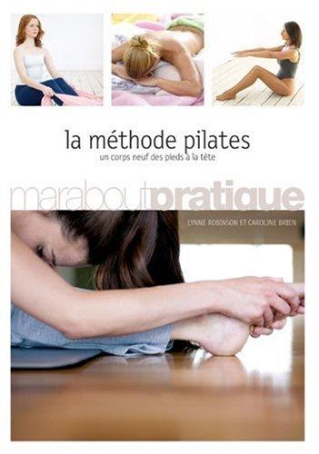 La méthode Pilates par Lynne Robinson