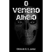O Veneno Alheio (Portuguese Edition)