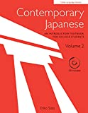 Contemporary Japanese Volume 2: An Introductory Textbook for College Students (Book & CD) (Tuttle Language Library)