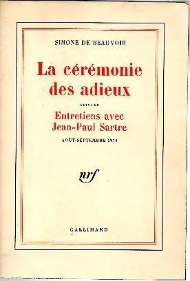 La cérémonie des adieux, suivi de Entretiens avec Jean-Paul Sartre, août-septembre 1974.