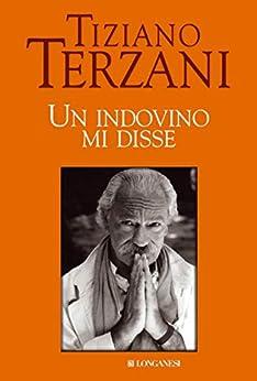 Un indovino mi disse (Il Cammeo Vol. 287) di [Terzani, Tiziano]