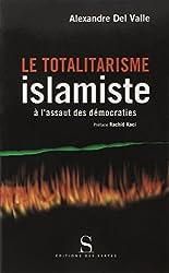 Le Totalitarisme islamiste à l'assaut des démocraties (2002)