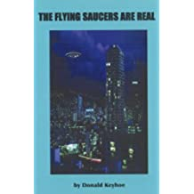 The Flying Saucers Are Real (English Edition)