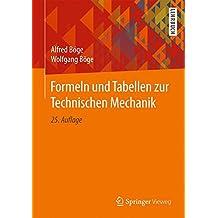 Formeln und Tabellen zur Technischen Mechanik