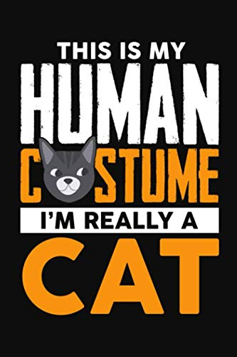 This Is My Human Costume, I'm Really A Cat: Blank Journal To Plan Halloween Party, Decorations, Tricks And Treats