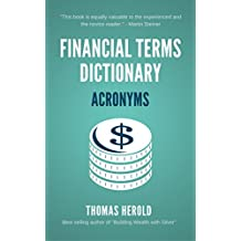 Financial Terms Dictionary - Acronyms & Abbreviations Explained (English Edition)