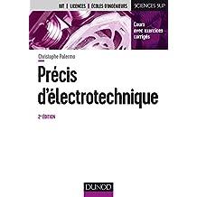 Précis d'électrotechnique - 2e éd. - Cours avec exercices corrigés