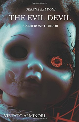 The evil devil; calderone horror; vietato ai minori