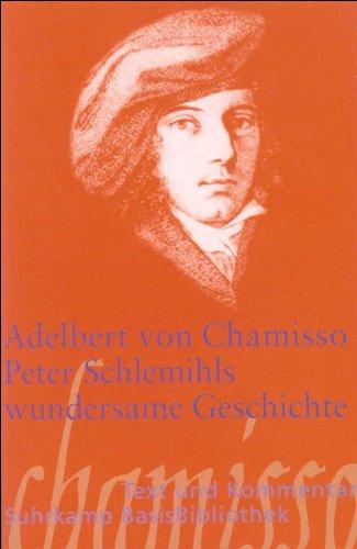 Peter Schlemihls wundersame Geschichte (Suhrkamp BasisBibliothek)