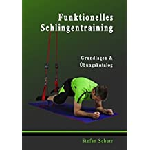 Funktionelles Schlingentraining: Grundlagen & Übungskatalog
