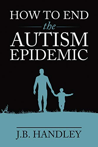How to End the Autism Epidemic (English Edition)
