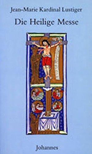 Die heilige Messe (Sammlung Beten heute)
