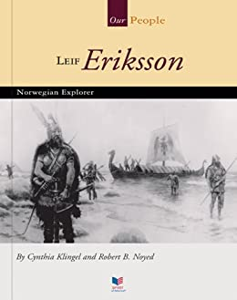 Cynthia Klingel - Leif Eriksson: Norwegian Explorer (Our People)