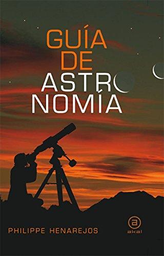 Guía de astronomía por Philippe Henarejos