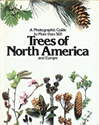 Trees of North America and Europe by Roger Phillips (1978-11-23)