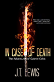 In Case of Death (The Adventures of Gabriel Celtic Book 3)