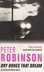 Dry Bones That Dream [Paperback] by Peter Robinson